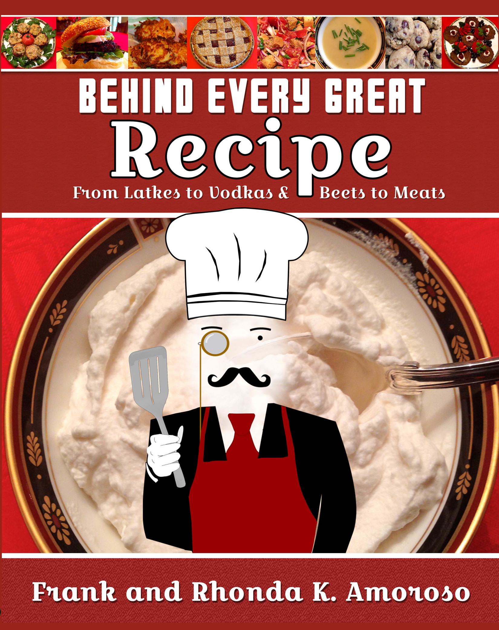 Behind Every Great Recipe - Frank Amoroso & Rhonda Amoroso